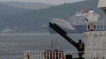 KIYI EMNİYETİ - Dünyanın En Büyük Gemisi Çanakkale Boğazı'ndan Geçti