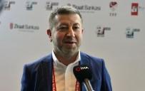ÇEYREK FİNAL - Metin Koç Açıklaması 'Galatasaray'ı İstiyorduk, Fenerbahçe Çıktı'