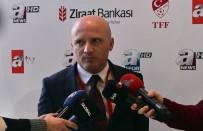 1461 TRABZON - Tuncay Uzunal Açıklaması 'Hedeflerimizden Biri Olan Türkiye Kupası'nı Kazanmak İstiyoruz'
