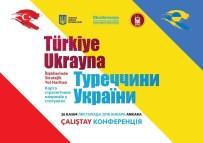 AVRASYA - Türkiye-Ukrayna İlişkilerinin Stratejik Yol Haritası Çiziliyor