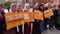 ŞİDDETE HAYIR - AK Partili Kadınlar, 'Şiddete Hayır' İçin Yürüdü