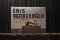 ENIS BERBEROĞLU - Berberoğlu, Eskişehirliler İle Buluştu