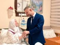 LOKMAN ERTÜRK - Başkan Ertürk, Tedavi Gören Vatandaşları Yalnız Bırakmadı