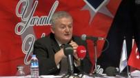 AHMET ZEKİ ÜÇOK - 'FETÖ İle En İyi Mücadele TSK'da Yapılmaktadır'