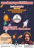 Sungurlu'da Öğrenciler Uzay Konusunda Eğitim Alacak