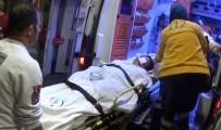 YARALI KADIN - Hamile Kadın Başından Vuruldu Çocuğunu Kaybetti