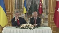 OSMANLı İMPARATORLUĞU - Erdoğan Ve Poroşenko'dan Ortak Basın Açıklaması