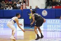HÜSEYİN ÇELİK - Türkiye Kadınlar Basketbol Süper Ligi Açıklaması Hatay Büyükşehir Belediyespor Açıklaması 88 - Beşiktaş Açıklaması 72