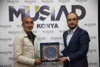 HAMDOLSUN - MÜSİAD Konya Şubesinde Hasan Angı Konuk Oldu