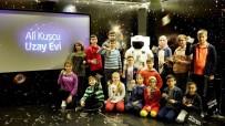 GÜNEŞ SİSTEMİ - Ali Kuşçu Uzay Evinde Dersler Başladı