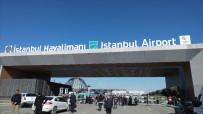 KUZEY AMERIKA - İstanbul Havalimanı'nda Yılda 33,2 Milyon Liralık Tasarruf