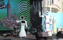 BEYOĞLU BELEDIYESI - Taksim'de Bilim Şenliğinde Dans Eden Robotlara Büyük İlgi