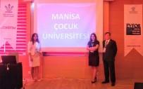 İSMAIL ÇORUMLUOĞLU - Manisa Çocuk Üniversitesi Projesi Büyüyerek Devam Ediyor