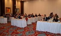 MEHMET ŞAHIN - NTO Güneydoğu Bölgesi Akreditasyon Çalıştayına Katıldı