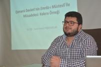 KARANTINA - DÜ'de Osmanlı'nın Kolera Hastalığı İle Mücadelesi Anlatıldı
