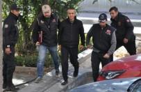 FERHAT SARıKAYA - Eski Savcı Ferhat Sarıkaya, 'Tutuklanması' Talebiyle Mahkemeye Sevk Edildi