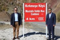 Köydeki Bir Caddeye 'Mustafa Vehbi Koç'un' İsmi Verildi, Aile Teşekkür İçin Temsilci Gönderdi