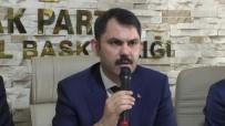 Bakan Kurum Açıklaması 'Gönül Belediyeciliği İle Ağrı'yı Almak İstiyoruz'