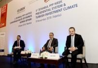 İŞ DÜNYASI - Cumhurbaşkanlığı Sisteminde Yatırım Ortamı Paneli