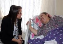 BERNA ÖZTÜRK - Sağlık Müdürlüğü'nden Hastalara Evine Ziyaret