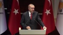 RECEP TAYYİP ERDOĞAN - Cumhurbaşkanı Erdoğan: Artık hiç kimse ülkemize demokrasi, insan hakları, özgürlükler dersi vermeye kalkamaz