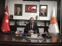 PROPAGANDA - Başkan Dağtekin Açıklaması 'AK Parti Bu Memleketin Sigortasıdır'