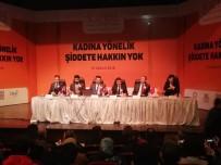 YILMAZ ALTINDAĞ - Mardin'de 'Kadına Yönelik Şiddete Hakkın Yok' Paneli