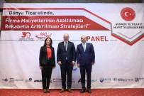 İBRAHIM YıLMAZ - ATO'da 'Dünya Ticaretinde Firma Maliyetlerinin Azaltılması' Paneli