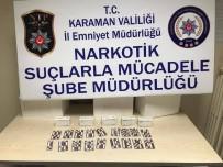 Karaman'da Uyuşturucu Hap Operasyonu Açıklaması 1 Tutuklama