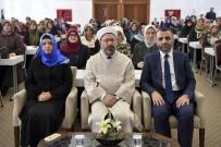 HASSASIYET - Aile Ve Dini Rehberlik Büro Koordinatörleri Çalıştayı