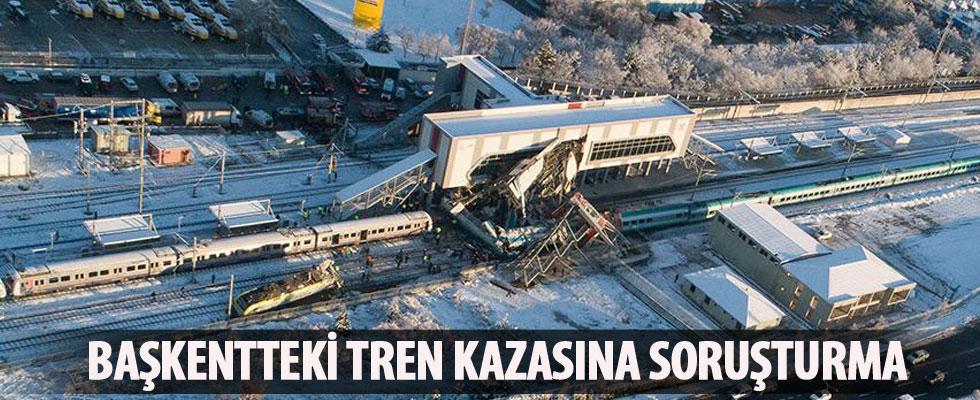 Başkentteki tren kazasına soruşturma