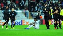 QUARESMA - Beşiktaş'ın Avrupa Serüveni Sona Erdi
