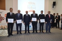 MAHMUT DEMIRTAŞ - 2. Adana Lezzet Festivali'ne Katılan Firmalara Sertifikaları Verildi