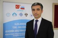 BİLİM ADAMI - İlk 'Uluslararası Türk-Rus Dünyası Akademik Araştırmalar Kongresi' Ankara'da Yapıldı