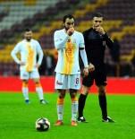 KEÇİÖRENGÜCÜ - Selçuk İnan Galatasaray Forması İle 300. Maçına Çıktı