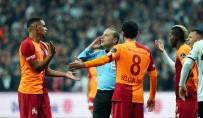 EREN DERDIYOK - Cüneyt Çakır'ın Derbi Raporu