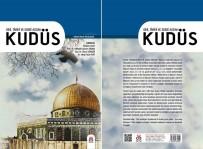 İBRAHIM ÇELIK - 'Kudüs' Dini, Tarihi Ve Edebi Açıdan Anlatıldı