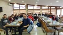 ERCAN ŞIMŞEK - Başkan Ercan Şimşek Futbolcularla Yemekte Buluştu