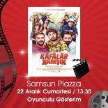 PERİHAN SAVAŞ - 'Kafalar Karışık' Oyuncuları Samsun'da