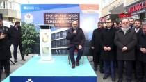 MURAT SEFA DEMİRYÜREK - Bakan Kasapoğlu, Üsküdar'da Temel Atma Törenine Katıldı