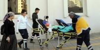 FÜNYE - Fünye Patlamasında Yaralanan Çocuklar Mersin'e Sevk Edildi