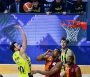 CIMBOM - Potada Galatasaray, Fenerbahçe'yi Konuk Edecek