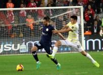MEHMET TOPAL - Spor Toto Süper Lig Açıklaması Antalyaspor Açıklaması 0 - Fenerbahçe Açıklaması 0 (Maç Sonucu)