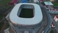 ORDUSPOR - Yeni Ordu Stadı Yeni Sezonda Hizmete Girecek