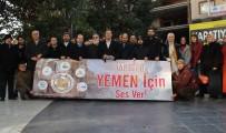 İNSANİ KRİZ - Manisa'dan Yemen'e Destek Çağrısı