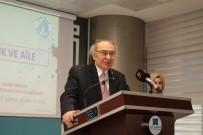 KARATAY ÜNİVERSİTESİ - Prof. Dr. Tarhan Açıklaması 'Dünyada Çocuk Ve Aile Sebebiyle Medeniyet Krizi Yaşanıyor'