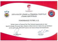 YILDIRIM DEMİRÖREN - Fenerbahçe UEFA Lisansı Aldı