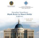 YALÇıN TOPÇU - Türk Tarih Kurumu'nda, Kazakistan Konferansı