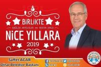 Dinar Belediye Başkanı Saffet Acar'ın Yeni Yıl Mesajı