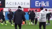 NEVZAT DEMİR - Beşiktaş, Alanyaspor Hazırlıklarına Başladı